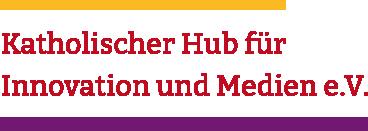 Katholischer Hub für Innovation und Medien e.V.